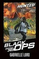 CONSPIRACY 365 BLACK OPS HUNTED by Gabrielle Lord Uncover Secrets Missions Evade