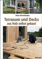 Terrassen und Decks aus Holz selber bauen. Handwerk. Holzarbeiten. Bauanleitung!