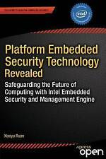 Platform Embedded Security Technology Revealed: Safeguarding the Future of Compu