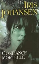 Confianza mortelle.Iris JOHANSEN.France Loisirs CV20