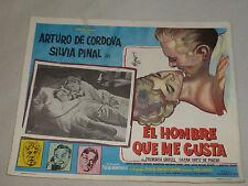 VINTAGE EL HOMBRE QUE ME GUSTA MEXICO LOBBY CARD CORDOVA ARTURO SILVIA PINAL >>