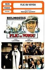 FICHE CINEMA : FLIC OU VOYOU - Belmondo,Géret,Balmer,Lautner 1979 Cop or Hood