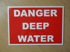 Danger Deep Water Sign...   3mm plastic sign.  (BL-166)