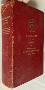 1946 1st Montgomery of Alamein, NORMANDY TO THE BALTIC, 21 Army Group FREE EXPRS
