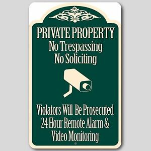 """Private Property No Trespassing No Soliciting Video Surveillance Sign 8""""x12"""" New"""