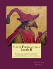 Codex Formulationis Leonis II : Manual de Las Formulas Magicas, Posiciones,...