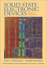 Solid State Electronic Devices by Sanjay Banerjee and Ben Streetman 6th edition