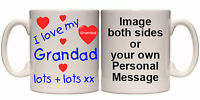 I LOVE MY GRANDAD LOTS & LOTS PERSONALISED MUG & COASTER (R20) 11oz & 15oz GIFT