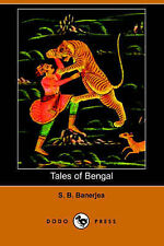 Tales of Bengal (Dodo Press) by Banerjea, S. B.