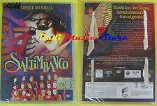 DVD film SALTIMBANCO Cirque du soleil 2007 SIGILLATO SEALED SONY no vhs