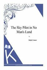 The Sky Pilot in No Man's Land by Ralph Connor (2014, Paperback)