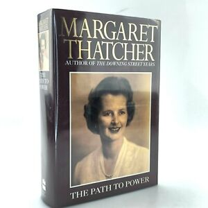 The Path To Power by Margaret Thatcher | 1995 2nd Edition | Sign and Inscribed