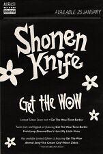 """30/1/93PGN24 SHONEN KNIFE : GET THE WOW SINGLE ADVERT 7X5"""""""