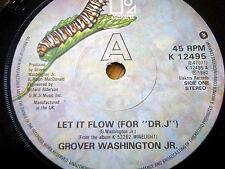 """GROVER WASHINGTON JR. - LET IT FLOW  7"""" VINYL"""