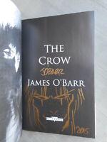 JAMES O'BARR THE CROW INTÉGRALE DÉFINITIVE RÉÉD ÉTAT NEUF DÉDICACE + SIGNATURE