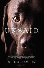 Unsaid: A Novel, Abramson, Neil, Good Book
