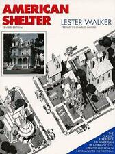 American Shelter: An Illustrated Encyclopedia of the American Home, Walker, Lest