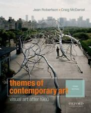 Themes of Contemporary Art : Visual Art After 1980 by Jean Robertson and Craig …