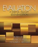 Evaluation: A Systematic Approach, 7th Edition [ Peter H. Rossi ] Used - Good