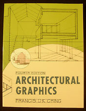 Architectural Graphics by Francis D.K. Ching