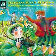 Arnold Malcolm - Arnold on Brass - Conifer Classics CD Nuovo Sigillato