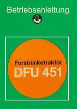 Bedienung DFU451 DFU 451 Forstrücketraktor Oberlichtenau