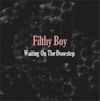 "FILTHY BOY 7"" Waiting On The Doorstep Debut Vinyl Single + Promo Info Sheet New"