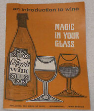1966 California Wine Magic in Your Glass Dinner Recipe Drink Guide Book Booklet