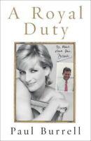 (Very Good)-A Royal Duty (Hardcover)-Paul Burrell-0718147200