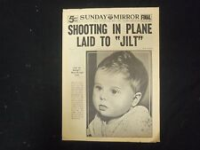 """1937 MARCH 7 SUNDAY MIRROR - SHOOTING IN PLANE LAID TO """"JILT"""" - NP 2317"""