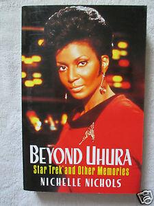 BEYOND UHURA -STAR TREK & OTHER MEMORIES by NICHELLE NICHOLS-RARE-NEW     *SALE*
