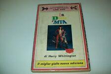 H.WHITTINGTON-LA DONNA E'MIA-LONGANESI DELLA SETTIMANA N.2-MIGLIOR GIALLO-1968