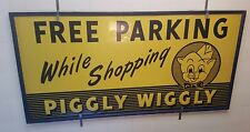 4'x8' Large Stout Piggly Wiggly Free Parking Sign Eau Claire WI Grocery Store