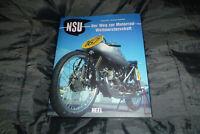 2x NSU Renngeschichte 1904-1956 + Der Weg zur Motorradweltmeisterschaft