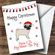 Pug From Or To The Dog Pet Personalised Christmas Card