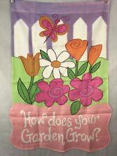 How Does Your Garden Grow Floral Outdoor Decorative Garden Flag Decoration 26x40