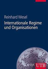 Internationale Regime und Organisationen