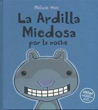 La ardilla miedosa por la noche (Spanish Edition)-ExLibrary