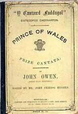 "JOHN OWEN & JOHN CEIRIOG HUGHES - ""PRINCE OF WALES"" - CAERNARFON CANTATA (1863)"