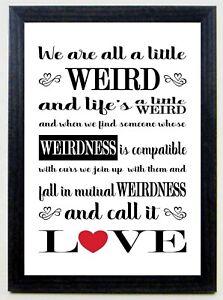 WEIRD LOVE A4 Romantic Print Boy Girl Friend Wedding Gift IN A BLACK WOOD FRAME