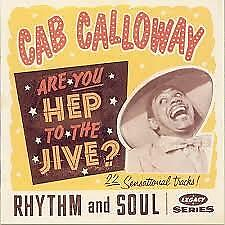 Are You Hep to the Jive? by Cab Calloway (CD, Aug-1994, Columbia/Legacy)