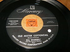 BILL WIMBERLY - CHUCK BOWERS - OLE MISTER COTTONTAIL - COUNTRY RHYTHM / LISTEN