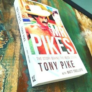 + FreePostage.  Mr Pikes: The Story Behind The Ibiza Legend (Paperback)