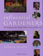 Influential Gardeners: The Designers Who Shaped 20th-century Garden Style by ...
