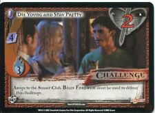 Buffy CCG TCG Angels Curse Unlimited Edition Card #2 Die Young and Stay Pretty