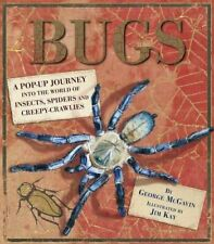 Bugs: A Pop-up Journey into the World of Insects, Spide... by McGavin, Dr George