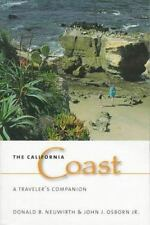 THE CALIFORNIA COAST : A TRAVELER'S COMPANION by John J., Jr. Osborn and Donald