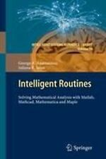 Intelligent Routines: Solving Mathematical Analysis with Matlab, Mathcad, Mathem