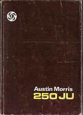 Austin Morris 250 JU Original Workshop Manual 1977 Pub. No. AKD 4937