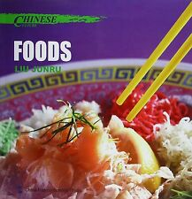 Chinese Culture: Foods